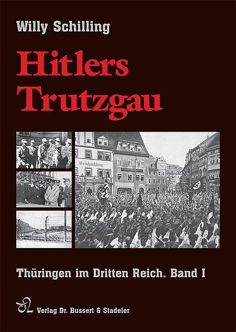 Hitlers Trutzgau, Band 1