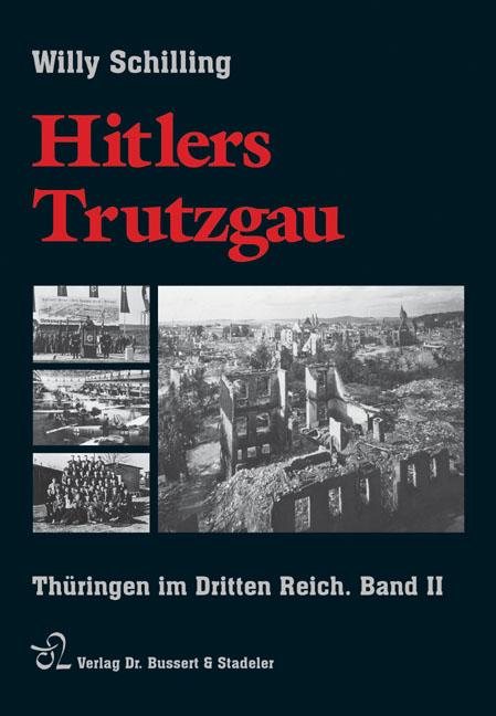 Hitlers Trutzgau, Band 2