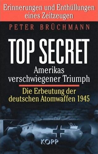 TOP SECRET – Amerikas verschwiegener Triumph