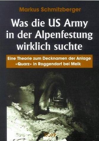 Was die US Army in der Alpenfestung wirklich suchte